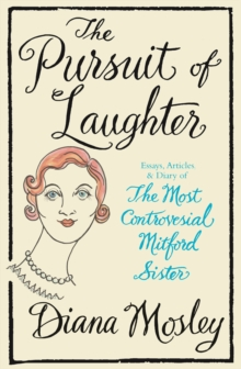 The Pursuit of Laughter : Essays, Reviews and Diary, Paperback Book