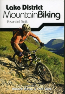 Lake District Mountain Biking - Essential Trails, Paperback