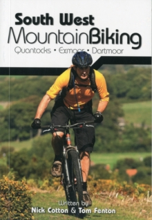 South West Mountain Biking - Quantocks, Exmoor, Dartmoor, Paperback
