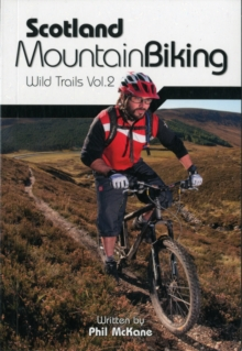 Scotland Mountain Biking : Wild Trails v. 2, Paperback