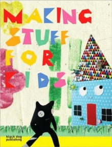 Making Stuff For Kids, Paperback