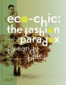 Eco-chic : The Fashion Paradox, Paperback Book