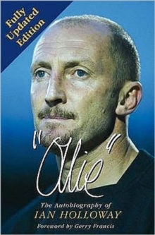 Ollie : The Autobiography of Ian Holloway, Paperback