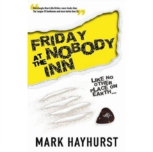 Friday at the Nobody Inn, Paperback