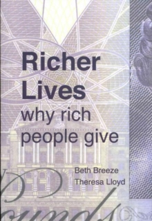 Richer Lives: Why Rich People Give, Paperback Book