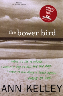 The Bower Bird, Paperback