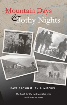 Mountain Days and Bothy Nights, Paperback Book
