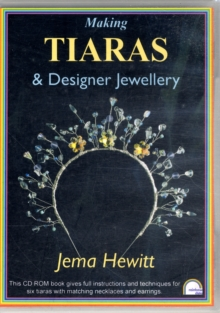 Making Tiaras and Designer Jewellery, Digital
