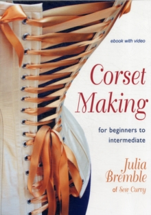 Corset Making : For Beginners to Intermediate, Digital Book