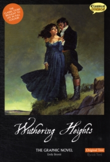 Wuthering Heights the Graphic Novel Original Text, Paperback