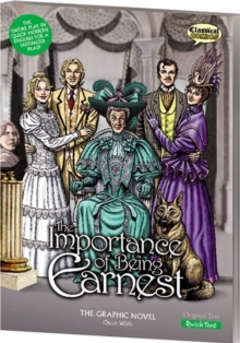 The Importance of Being Earnest the Graphic Novel : Quick Text, Paperback