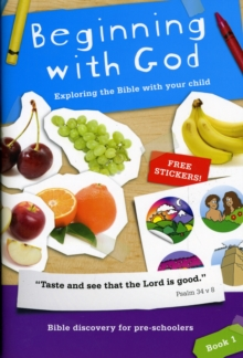 Beginning with God : Exploring the Bible with Your Child, Paperback / softback