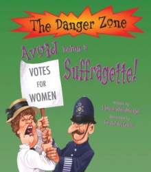 Avoid Being a Suffragette!, Paperback