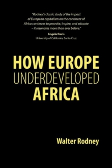 How Europe Underdeveloped Africa, Paperback