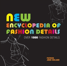 New Encyclopedia of Fashion Details, Paperback