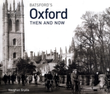 Oxford Then and Now, Hardback