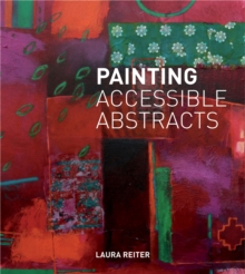 Painting Accessible Abstracts, Hardback