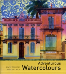 Adventurous Watercolours, Hardback
