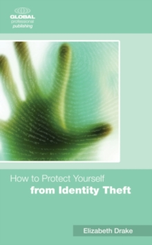 How to Protect Yourself from Identity Theft, Paperback