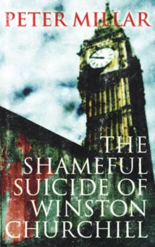 The Shameful Suicide of Winston Churchill, Paperback