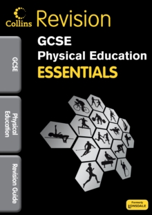 Collins GCSE Essentials : Physical Education: Revision Guide, Paperback