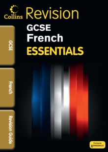 Collins GCSE Essentials : French: Revision Guide, Paperback