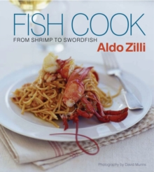Fish Cook : From Shrimp to Swordfish, Paperback