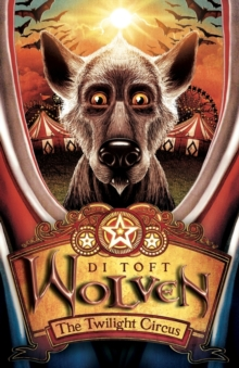 Wolven : The Twilight Circus, Paperback