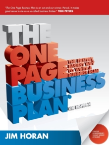 The One Page Business Plan : The Fastest, Easiest Way to Write a Business Plan, Paperback