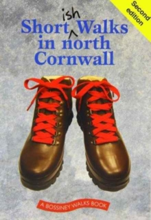 Shortish Walks in North Cornwall, Paperback Book