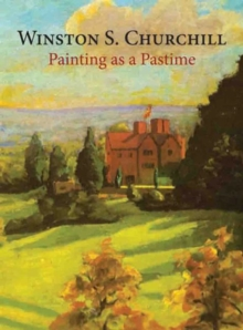 Painting as a Pastime, Hardback