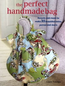The Perfect Handmade Bag, Paperback