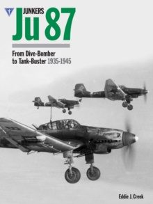 Junkers Ju87: From Dive-bomber to Tank Buster 1935-45, Hardback
