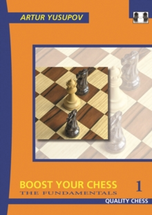 Boost Your Chess 1 : The Fundamentals Fundamentals No. 1, Paperback