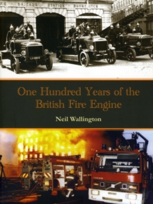 100 Years of the British Fire Engine, Paperback