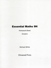 Essential Maths : Homework Book Answers Bk. 9H, Paperback