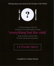 Everything But the Oink : A Foodie Quiz, Hardback