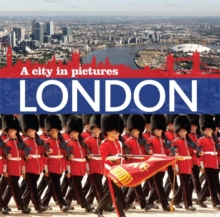 London : A City in Pictures, Paperback