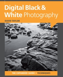 Digital Black & White Photography, Paperback Book