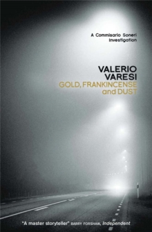 Gold, Frankincense and Dust : A Commissario Soneri Investigation, Paperback