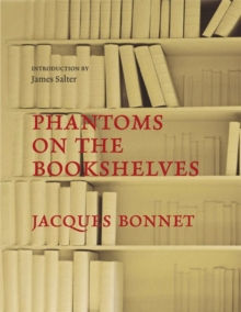 Phantoms on the Bookshelves, Hardback Book