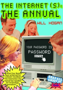 The Internet(s): The Annual : Your Password is Password, Hardback