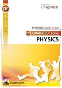 Brightred Study Guide CFE Advanced Higher Physics, Paperback