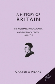 A History of Britain : Normans, Magna Carta and the Black Death, 1066-1485 Bk. 2, Paperback