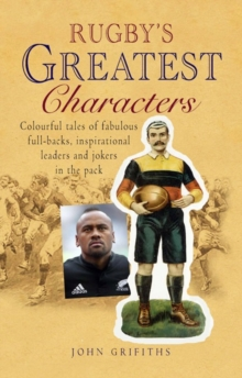 Rugby's Greatest Characters, Paperback