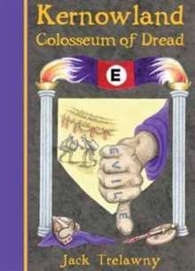 Kernowland 6 Colosseum of Dread, Paperback