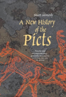 A New History of the Picts, Paperback Book