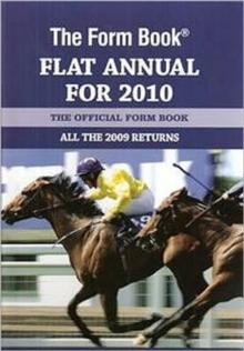 The Form Book Flat Annual for 2010, Hardback