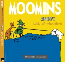Moomins : Sniff's Book of Thoughts, Hardback