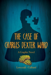 The Case of Charles Dexter Ward, Paperback
